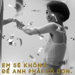 Trang – Em Sẽ Không Để Anh Phải Cô Đơn – iTunes AAC M4A – Single