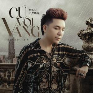 Minh Vương – Cứ Vội Vàng – iTunes AAC M4A – Single