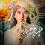 Mỹ Tâm – Đúng Cũng Thành Sai – iTunes AAC M4A – Single