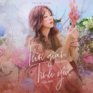 Liz Kim Cương – Thời Gian Của Anh Tình Yêu Của Em – iTunes AAC M4A – Single