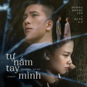 Dương Hoàng Yến x Quân A.P – Tự Nắm Tay Mình – iTunes AAC M4A – Single