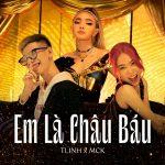 TLinh x MCK – Em Là Châu Báu – iTunes AAC M4A – Single