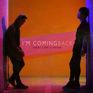 Hoài Lâm – I'm Coming Back (feat. Nemo) – iTunes AAC M4A – Single