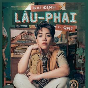 Kai Đinh – Lâu Phai (feat. QNT) – iTunes AAC M4A – Single