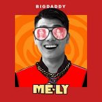 BigDaddy – Mê Ly – iTunes AAC M4A – Single