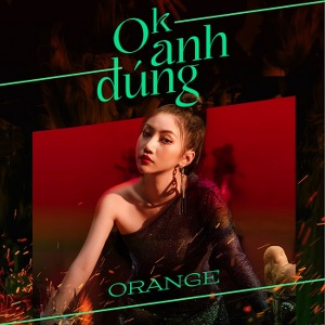 Orange – Ok Anh Đúng – iTunes AAC M4A – Single