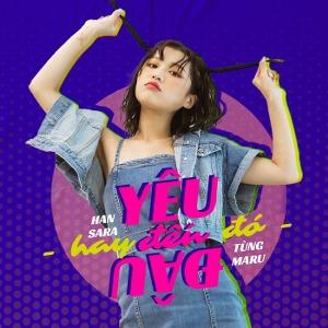 """Han Sara – Yêu Đến Đâu Hay Đến Đó (Nhạc Phim """"Đừng Làm Bạn Nữa"""") – iTunes AAC M4A – Single"""