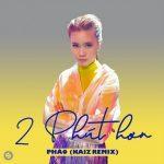 Pháo – 2 Phút Hơn (KAIZ Remix) – iTunes AAC M4A – Single