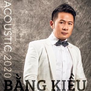 Bằng Kiều – Bằng Kiều Acoustic 2020 – iTunes AAC M4A – EP