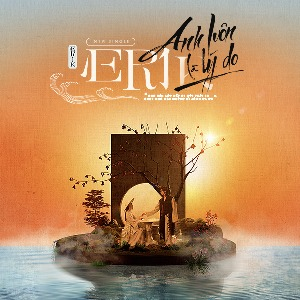 ERIK – Anh Luôn Là Lý Do – iTunes AAC M4A – Single