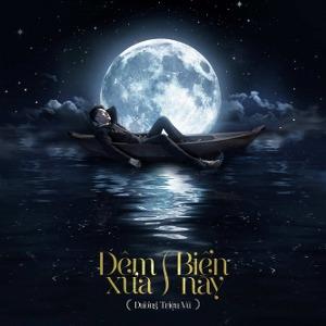 Dương Triệu Vũ – Đêm Xưa Biển Nay – 2020 – iTunes AAC M4A – Album