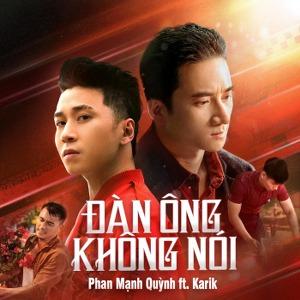 Phan Mạnh Quỳnh – Đàn Ông Không Nói (feat. Karik) – iTunes AAC M4A – Single