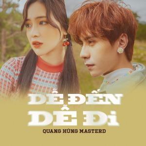 Quang Hùng MasterD – Dễ Đến Dễ Đi – iTunes AAC M4A – Single