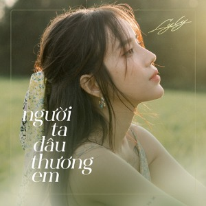LyLy – Người Ta Đâu Thương Em (feat. Anh Tú) – iTunes AAC M4A – Single