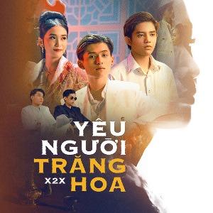X2X – Yêu Người Trăng Hoa – iTunes AAC M4A – Single