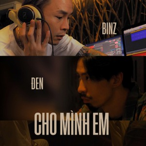 Binz x Đen – Cho Mình Em – iTunes AAC M4A – Single