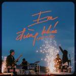 Chillies – Em Đừng Khóc – iTunes AAC M4A – Single