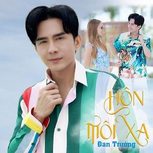 Đan Trường – Hôn Môi Xa (Version 2021) – iTunes AAC M4A – Single