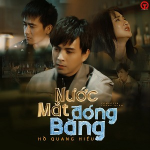 Hồ Quang Hiếu – Nước Mắt Đóng Băng – iTunes AAC M4A – Single