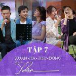 Nhiều Nghệ Sỹ – Xuân Hạ Thu Đông, Rồi Lại Xuân (Tập 7) – iTunes AAC M4A – EP