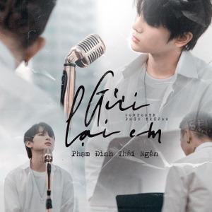 Phạm Đình Thái Ngân – Gửi Lại Anh – iTunes AAC M4A – Single