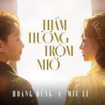 Miu Lê & Hoàng Dũng – Thầm Thương Trộm Nhớ – iTunes AAC M4A – Single
