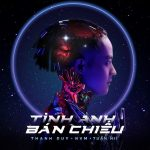 Thanh Duy – Tình Anh Bán Chiếu (feat. NVM) – iTunes AAC M4A – Single