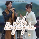 Tăng Phúc & Trương Thảo Nhi – Chỉ Là Không Cùng Nhau (Live Version) – iTunes AAC M4A – Single
