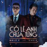 OnlyC x Karik – Có Lẽ Anh Chưa Từng – iTunes AAC M4A – Single