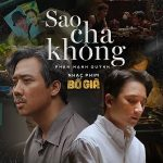 """Phan Mạnh Quỳnh – Sao Cha Không (Nhạc Phim """"Bố Già"""") – iTunes AAC M4A – Single"""