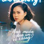 Ngô Lan Hương – Anh Muốn Đưa Em Về Không? – iTunes AAC M4A – Single