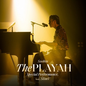 Soobin Hoàng Sơn x SlimV – The Playah (Special Performance) – iTunes AAC M4A – Single