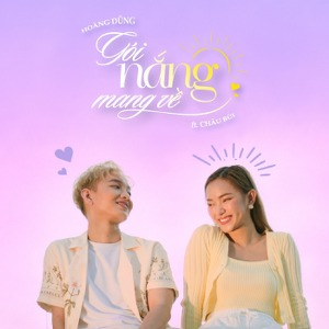Hoàng Dũng – Gói Nắng Mang Về (feat. Châu Bùi) – iTunes AAC M4A – Single