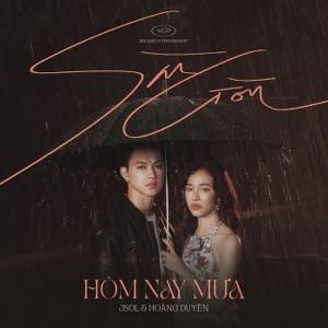 JSOL & Hoàng Duyên – Sài Gòn Hôm Nay Mưa – iTunes AAC M4A – Single