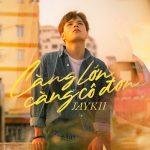 Jaykii – Càng Lớn Càng Cô Đơn – iTunes AAC M4A – Single