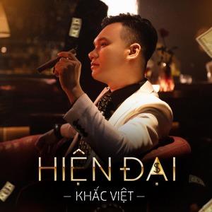 Khắc Việt – Hiện Đại – iTunes AAC M4A – Single