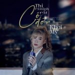 Khởi My – Thì Ra Mình Rất Cô Đơn – iTunes AAC M4A – Single