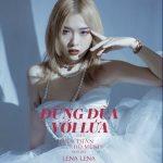 """Lena – Đừng Đùa Với Lửa (Nhạc Phim """"Thiên Thần Hộ Mệnh"""") – iTunes AAC M4A – Single"""
